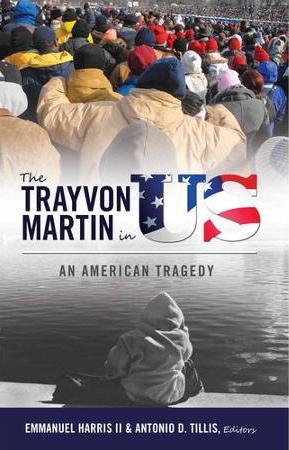 The Trayvon Martin in Us: An American Tragedy